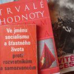 """Zátiší - knihy """"Trvalé hodnoty"""" a """"Ve jménu socialismu a štastného života proti rozvratníkům a samozvancům"""""""